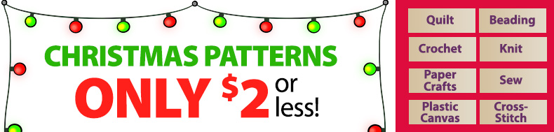 CHRISTMAS PATTERNS | ONLY $2 or less!