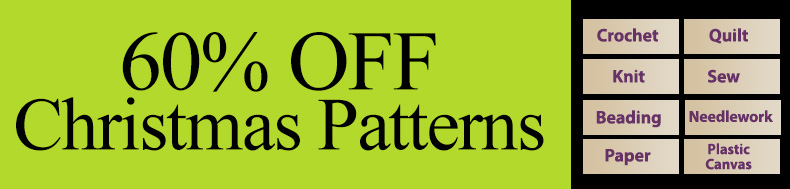 *Offer valid on select e-patterns through August 9, 2021, at 6:00 a.m. ET, only at e-PatternsCentral.com.
