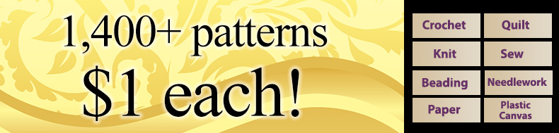 *Offer valid on select e-patterns through April 24, 2021, at 6:00 a.m. ET, only at e-PatternsCentral.com.