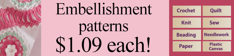 *Offer valid on select e-patterns through May 19, 2021, at 6:00 a.m. ET, only at e-PatternsCentral.com.