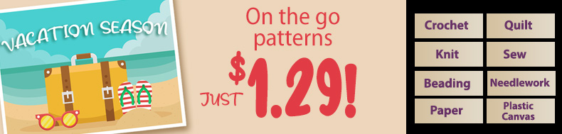 *Offer valid on select e-patterns through April 22, 2021, at 6:00 a.m. ET, only at e-PatternsCentral.com.