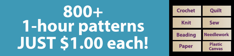 *Offer valid on select e-patterns through April 15, 2021, at 6:00 a.m. ET, only at e-PatternsCentral.com.