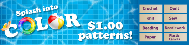 *Offer valid on select e-patterns through July 12, 2021, at 6:00 a.m. ET, only at e-PatternsCentral.com.