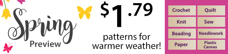 *Offer valid on select e-patterns through February 28, 2021, at 6:00 a.m. ET, only at e-PatternsCentral.com.