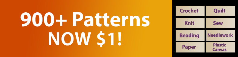 *Offer valid on select e-patterns through October 21, 2021, at 6:00 a.m. ET, only at e-PatternsCentral.com.