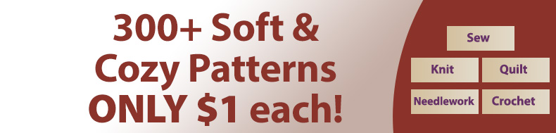 *Offer valid on select e-patterns through November 22, 2020, at 12:00 a.m. ET, only at e-PatternsCentral.com.