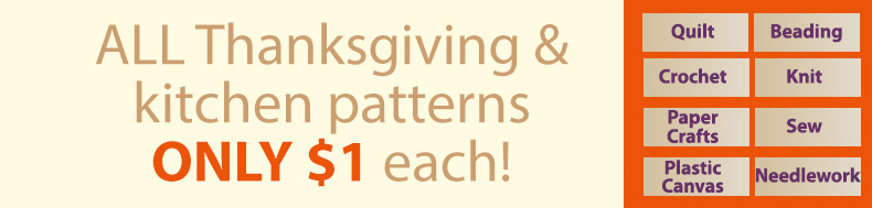 *Offer valid on select e-patterns through November 25, 2020, at 6:00 a.m. ET, only at e-PatternsCentral.com.